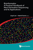 Bioinformatics  A Practical Handbook Of Next Generation Sequencing And Its Applications