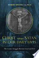 Christ versus Satan in Our Daily Lives