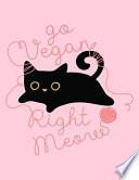Go Vegan Right Meow