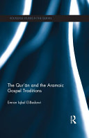 The Qur an and the Aramaic Gospel Traditions