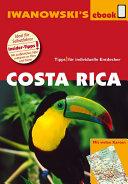 Costa Rica - Reiseführer von Iwanowski: Individualreiseführer mit ...