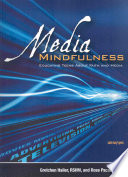 Media Mindfulness, Educating Teens about Faith and Media by Gretchen Hailer,Rose Pacatte PDF