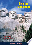 Give the Man Room