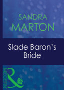 Slade Baron's Bride (Mills & Boon Modern) (The Barons, Book 3)