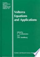 Volterra Equations and Applications