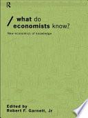 What Do Economists Know