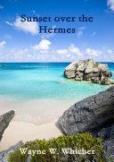 Sunset Over the Hermes