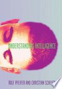 Understanding Intelligence
