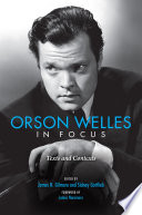 Orson Welles in Focus