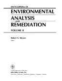 Encyclopedia of Environmental Analysis and Remediation  8 Volume Set Book