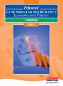 Edexcel GCSE Modular Mathematics Examples and Practice