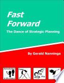 Fast Forward The Dance Of Strategic Planning