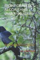 BIOINFORMATICS ALGORITHMS (An Introduction)