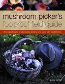 Mushroom Picker's Foolproof Field Guide
