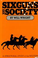 Six Guns and Society