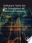 Software Tools for the Simulation of Electrical Systems Book