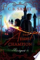 The Avant Champion  Conquest
