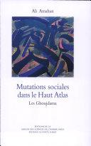 Mutations sociales dans le Haut Atlas : les Ghoujdama.
