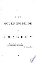 The Mourning Bride The Way Of The World The Judgment Of Paris Semele A Letter Concerning Humour In Comedy A Vindication Of His Plays Against Mr Collier