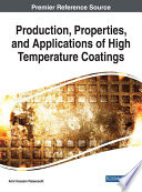 Production, Properties, and Applications of High Temperature Coatings