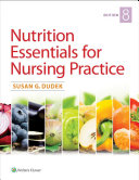 Nutrition Essentials for Nursing Practice Book PDF
