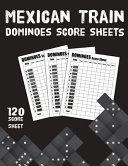 Maxican Train Dominoes Score Sheets