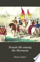 Female Life Among the Mormons Book