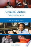 Criminal Justice Professionals Book