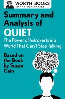 Summary and Analysis of Quiet: The Power of Introverts in a World That Can't Stop Talking Pdf/ePub eBook