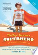 The Day I Became a Superhero
