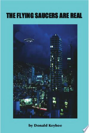 Download The Flying Saucers Are Real Books - RDFBooks