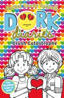 Dork Diaries: Crush Catastrophe