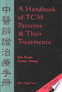 A Handbook of TCM Patterns   Their Treatments Book
