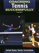 Coaching Tennis Successfully 2nd Edition