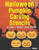 Halloween Pumpkin Carving Stencils 30 Spooky   Funny Stencil Designs Home Decoration Craft Activity Book Small