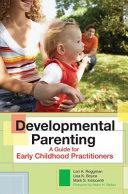 Developmental Parenting