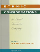 Ethnic Considerations in Facial Aesthetic Surgery