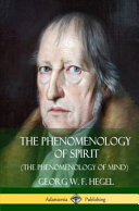 The Phenomenology Of Spirit The Phenomenology Of Mind Hardcover