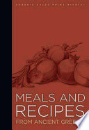 Meals and Recipes from Ancient Greece Book PDF