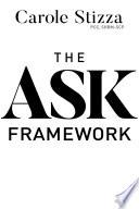 The ASK Framework