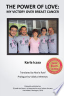 The Power of Love  my victory over breast cancer Book