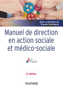 Pdf Manuel de direction en action sociale et médico-sociale - 2e ed. Telecharger