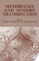Membranes and Sensory Transduction Book