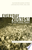 Everyday Zionism in East Central Europe