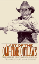 Last of the Old Time Outlaws