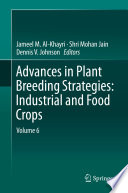 Advances in Plant Breeding Strategies  Industrial and Food Crops