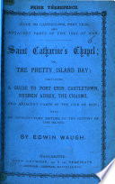 Guide to Castletown  Port Erin  and adjacent parts of the Isle of Man      Saint Catherine s Chapel  or  the pretty Island Bay  etc Book