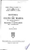Historia del culto de María en Iberoamérica