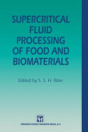 Supercritical Fluid Processing of Food and Biomaterials Book