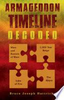 Armageddon Timeline Decoded Book